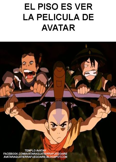 El piso es ver la pelicula de Avatar