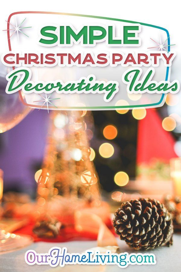 Simple Christmas Party Decorating Ideas Holidays Pinterest
