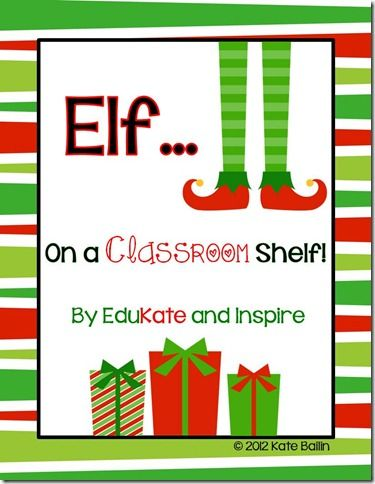 Elf on a {Classroom} Shelf!  Filled with activities, creative writing, and journal prompts for your students to document the adventures of your classroom elf!