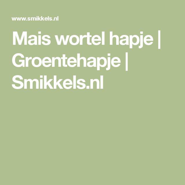 Mais wortel hapje | Groentehapje | Smikkels.nl