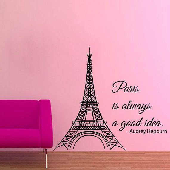 Torre Eiffel muro decalcomanie parete citazioni Parigi è sempre una buona Idea Vinyl Sticker Home Decor Art murales ragazza camera Wall Decor sogni d