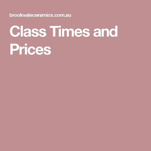 Class Times and Prices