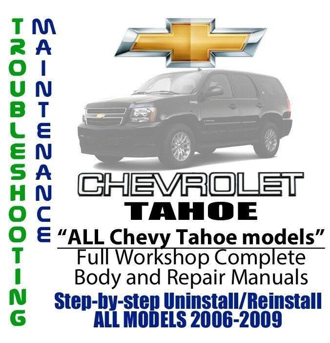Details About Chevrolet Tahoe 2006 2009 Repair Workshop Service Manual Complete On Dvd Chevrolet Tahoe Chevrolet Silverado Repair