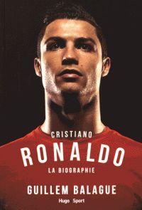 Cristiano Ronaldo : la biographie / Guillem Balague ;      Traduit de l'anglais par Marion Dupas et Hugo Hélin. 796(092) CRI http://scd.summon.serialssolutions.com/search?s.q=isbn:(978-2-7556-2360-4)