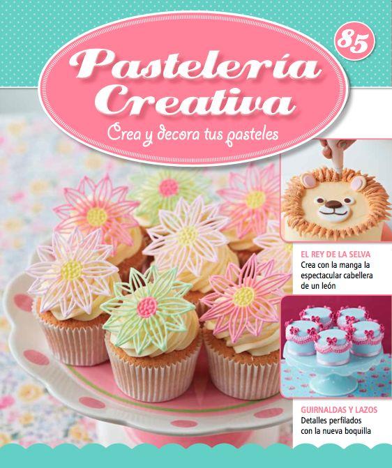 Fascículo número 85 de Pastelería Creativa