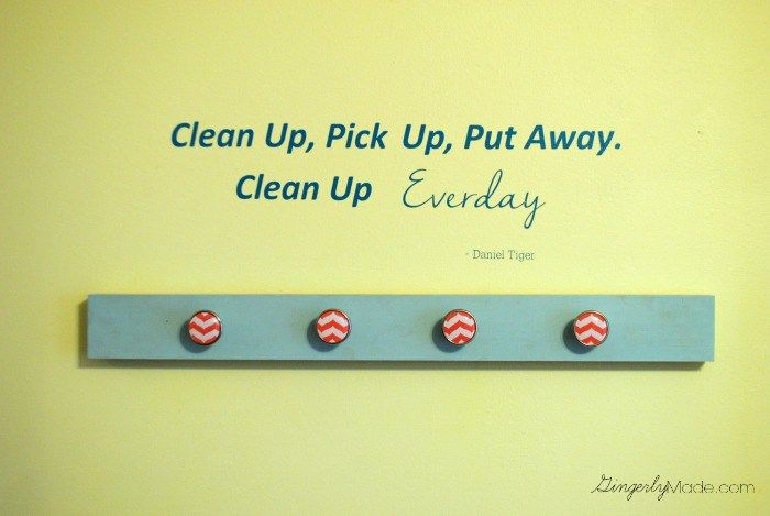 Clean Up Everyday Daniel Tiger Quote on Wall