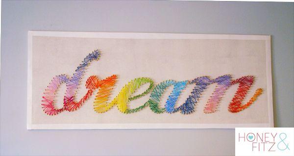 String ArtCrafts Ideas, Dreams, Diy Artworks, Art Ideas, Words Art, Diy Wall Art, Thread Art, String Art Tutorials, Diy String