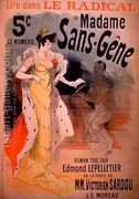 'Madame Sans-Gene' in Le Radical, by Edmond Lepelletier, tak...  by Jules Cheret