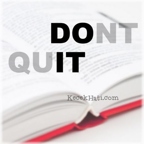 Kata bergambar Don't quit. Do it.