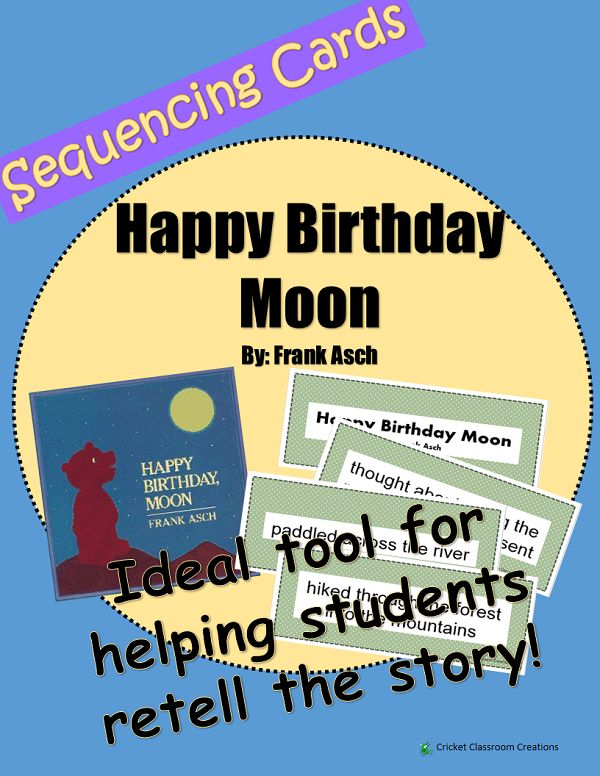 retell and sequencing cards happy birthday moon first or second grade retelling and. Black Bedroom Furniture Sets. Home Design Ideas