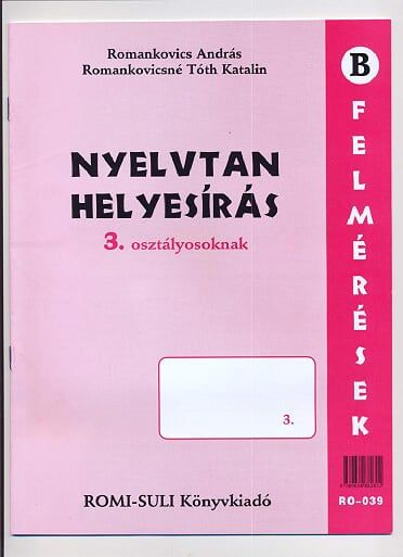 Nyelvtan helyesírás felmérések 3. o.-Romi-Suli.pdf - OneDrive