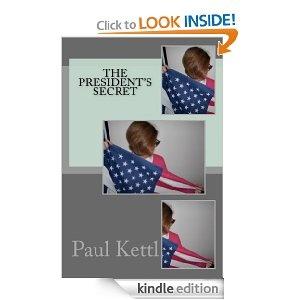 The President's Secret...Great Read!
