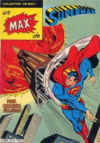Collection Un Max de Superman - Pour quelques millions est un album de bande dessinée ou comics, édité par les éditions SAGEDITION - Comics-France.com