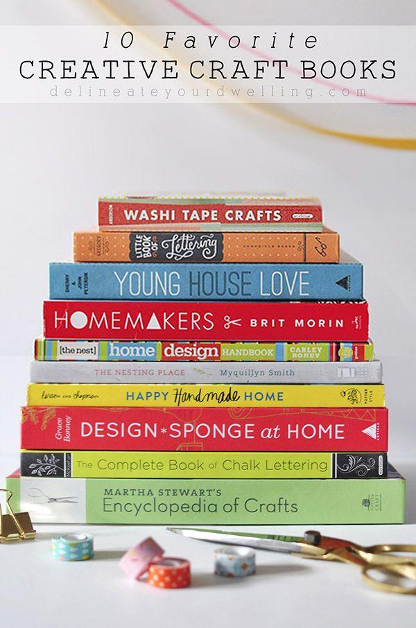 Fun books to inspire your creativity! 10 Favorite Creative Craft Books, Delineateyourdwelling.com