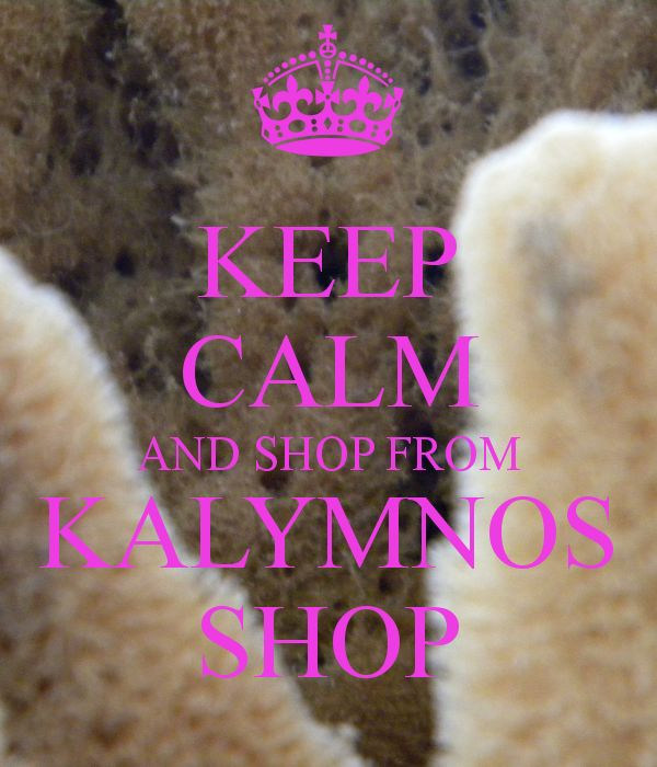 KEEP CALM AND SHOP FROM KALYMNOS SHOP