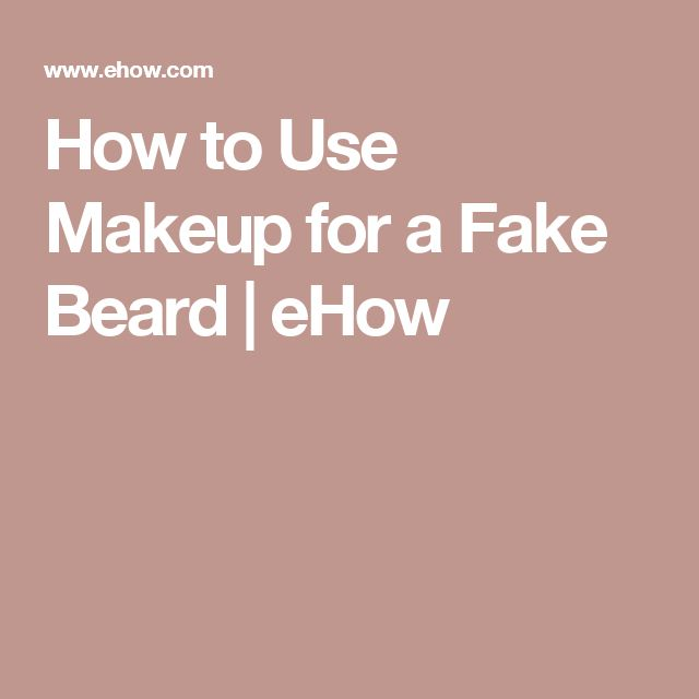 How to Use Makeup for a Fake Beard | eHow