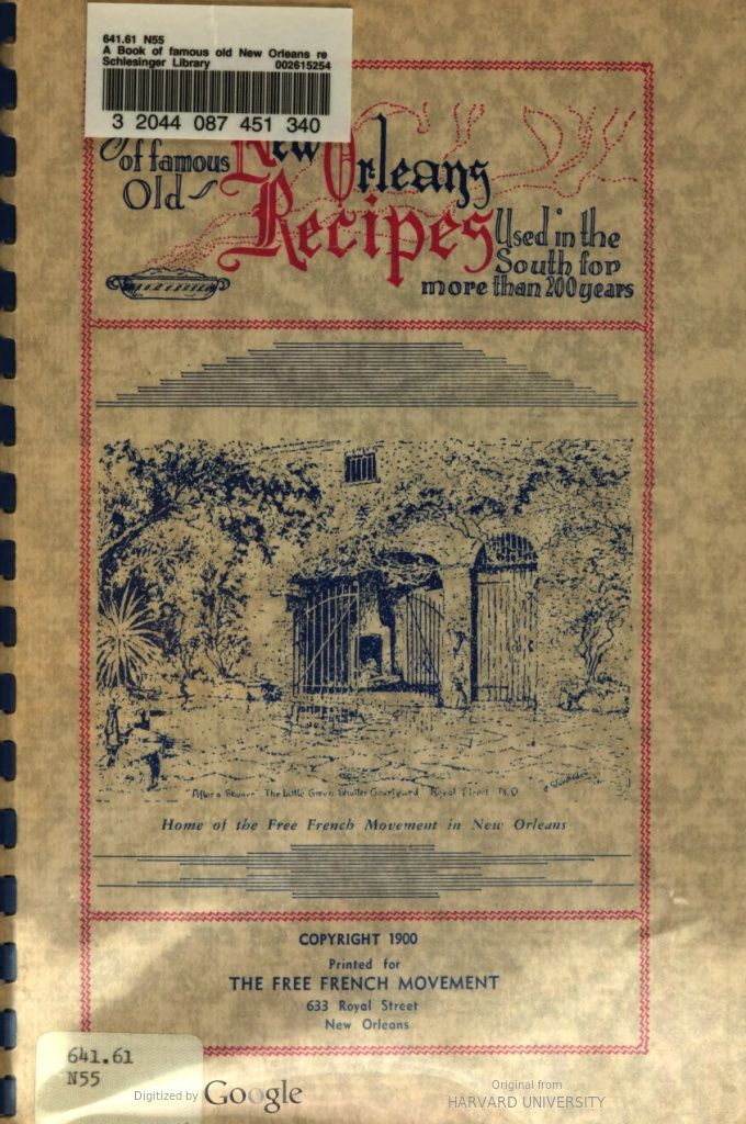 A Book of famous old New Orleans recipes used in the South for more than 200…