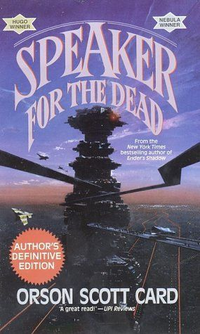 Speaker for the Dead (Ender's Saga (Publication Order) #2)  by Orson Scott Card