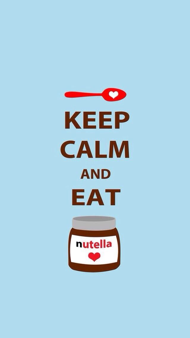 Keep calm and eat Nutella
