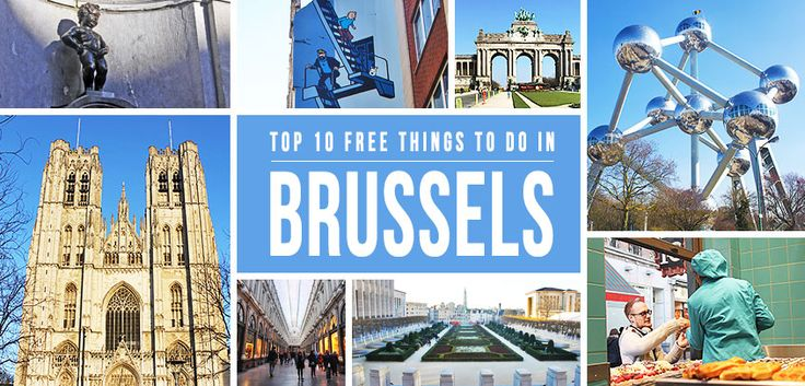 Among various activities & attractions, here are the top 10 FREE things to do in Brussels — the heart of Europe that's bursting with energy!