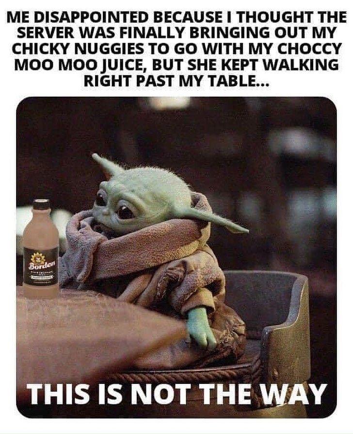 Yodababy Me Is On Instagram This Is Not The Way Follow Yodababy Me Is Follow Yodababy Me Is Babyyoda Babyyoda Yoda Funny Yoda Meme Star Wars Yoda