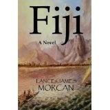 Fiji: A Novel (Kindle Edition)By Lance Morcan