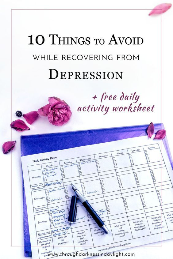 10 things to avoid while recovering from depression [  free printable worksheet]