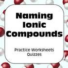 Everything you need following your lesson on naming Ionic compounds!  Three different worksheets and seven 10-minute quizzes.  Each Quiz consists o...
