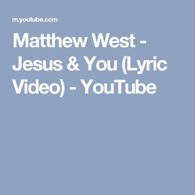 Matthew West - Jesus & You (Lyric Video) - YouTube