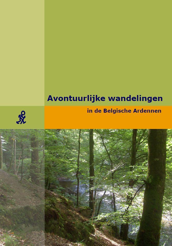 Originele wandelingen in Belgie - niet enkel Ardennen Tip van As adventure  boekje