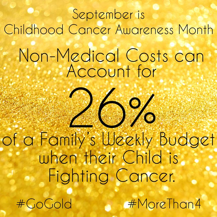 This is the hidden cost of fighting childhood cancer, one that insurance often doesn't cover. Medical costs, on average, take over 5.8% of a family's weekly budget.  ----------------------- September is Childhood Cancer Awareness Month. I am posting one fact for every day of September to help bring awareness to this terrible disease. Please join me and #GoGold to show your support. #MoreThan4 #ccam #childhoodcancer #childhoodcancerawareness #childhoodcancerfacts
