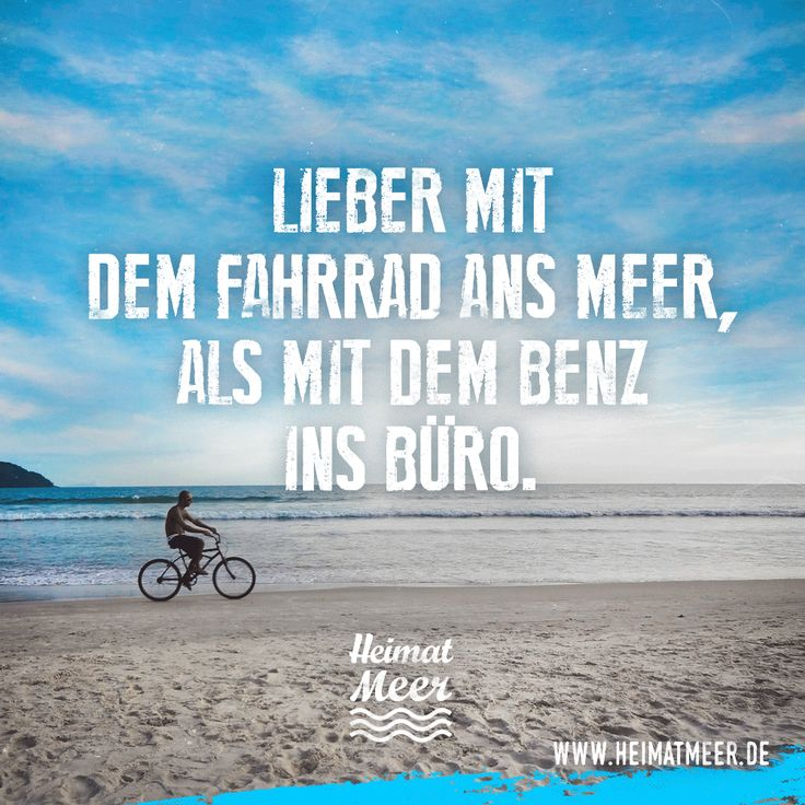 Lieber mit dem Fahrrad ans Meer, als mit dem Benz ins Büro. Mee(h)r hier >>