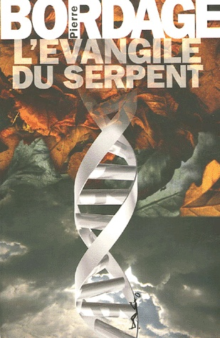 Pierre Bordage, l'Evangile du Serpent - First of a trilogy, my favorite.