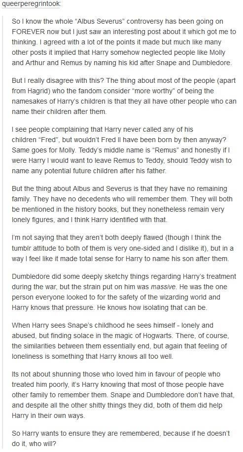 """Finally a solid reason to why he named his kid Albus Severus. So many people question why he did that instead of naming his kid """"Rubeus Remus"""" or otherwise, but really his original name is best"""