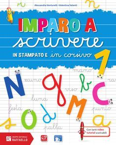Imparo a scrivere - Classe 1 by Gruppo Editoriale Raffaello - issuu