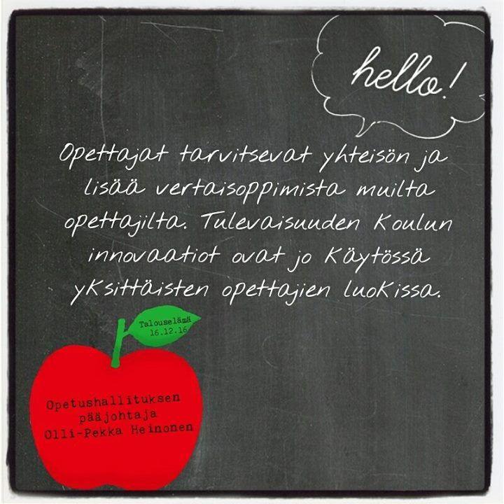 Vertaisoppiminen kunniaan: myös opettajat tarvitsevat oman yhteisön sanoo Olli-Pekka Heinonen Talouselämä-lehdessä.