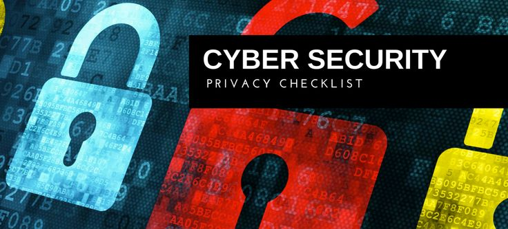 This checklist provides a quick outline to help maintain your online security and privacy.