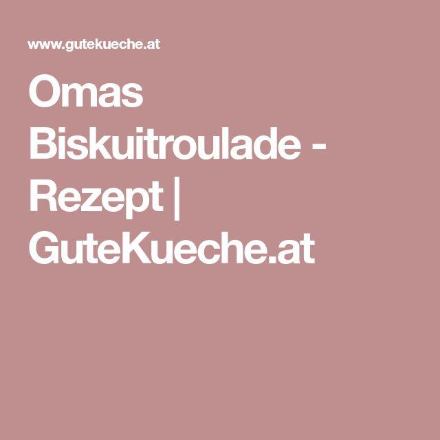 Omas Biskuitroulade - Rezept | GuteKueche.at