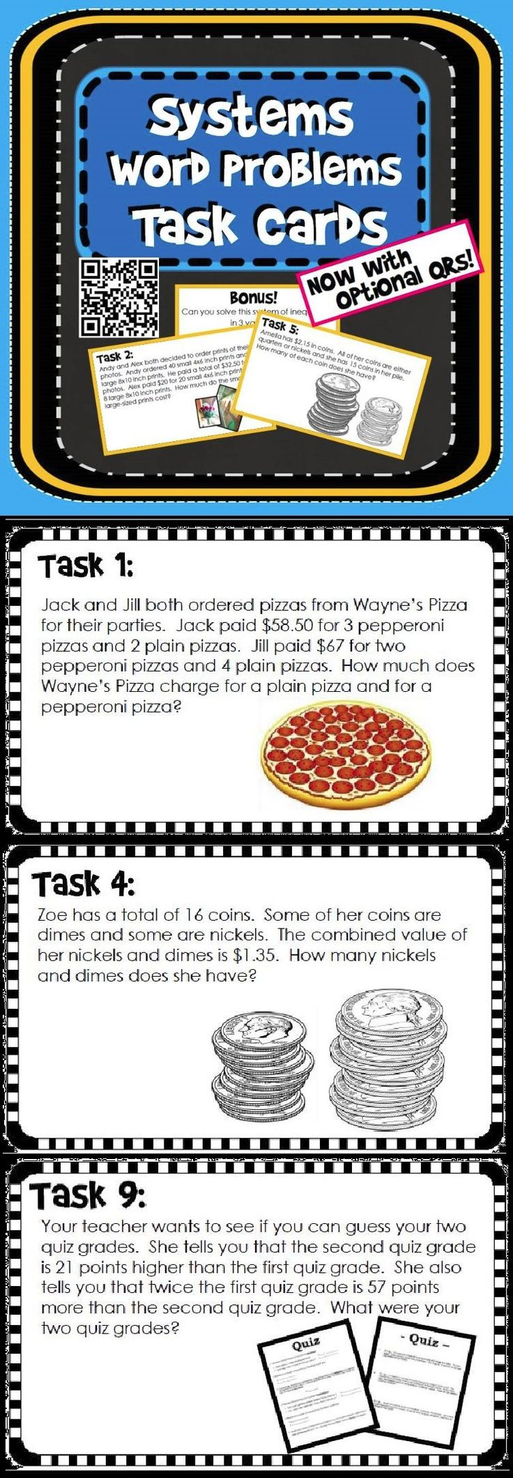Students work through 10 systems of equations word problem task cards in this activity. Students can check their own work with optional QR codes. These work great when task cards are given as quiz review. Also included are a student answer sheet to ease grading and an answer key.
