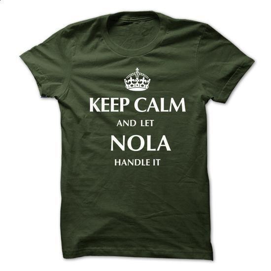 Keep Calm and Let NOLA Handle It.New T-shirt - vintage t shirts #t shirt designer #zip hoodie