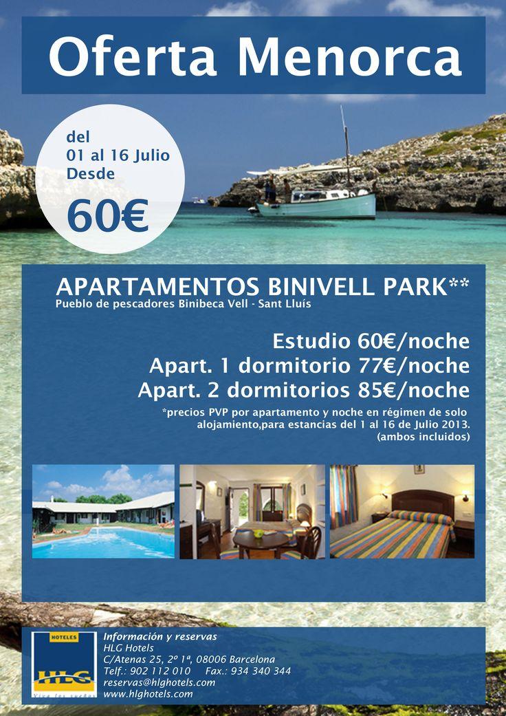 Ofertón express para Menorca. Desde 60€ del 1 al 16 de julio relájese y descubra las playas y calas y los rincones con más encanto de Menorca. http://www.hlghotels.com/es/ofertas/oferta-julio-apartamentos-binivell-menorca/