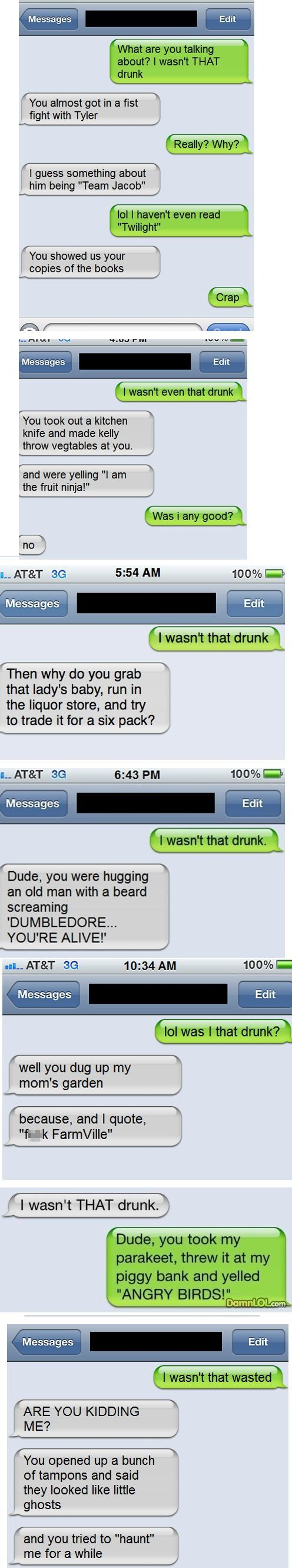 I Wasn't That Drunk Texts
