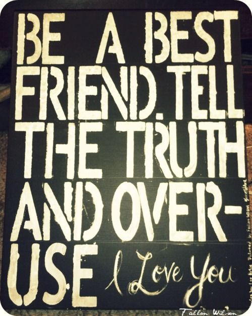 Best Friends, Quotes, Bestfriends, Country Music, Common Sen, Happy Marriage, Lee Brice, Country Lyrics, Tell The Truths
