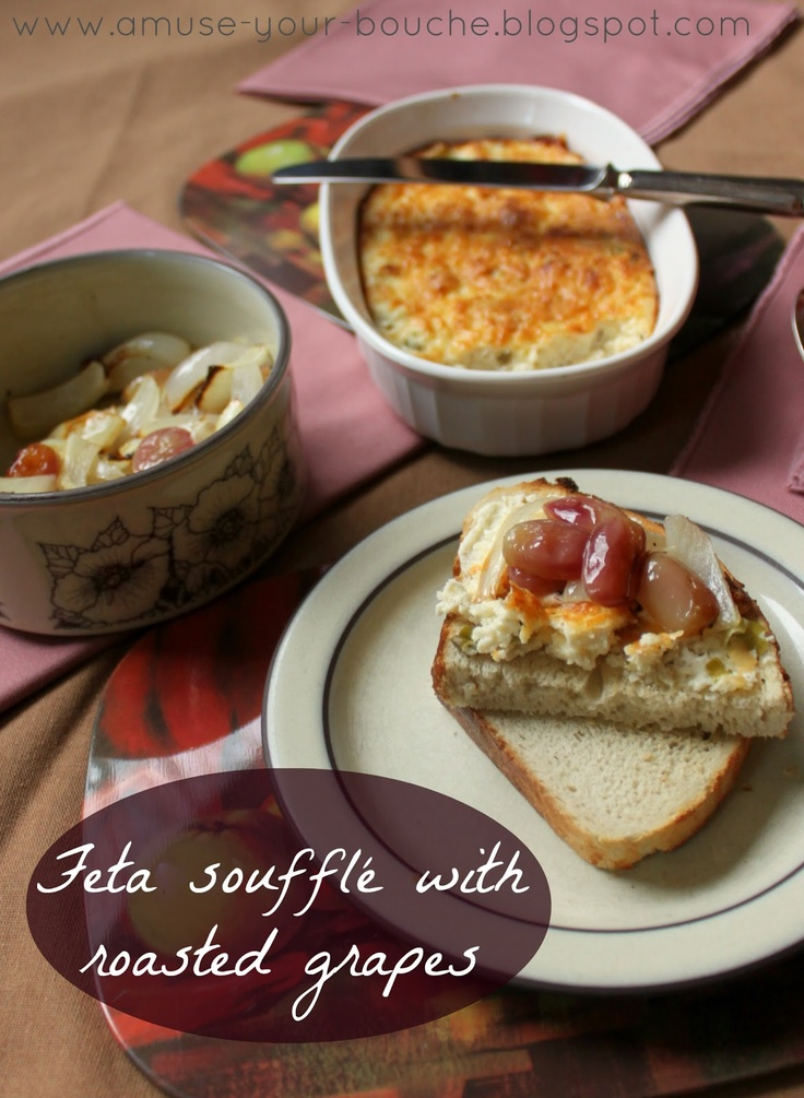 Feta soufflé with roasted grapes Amuse Your Bouche