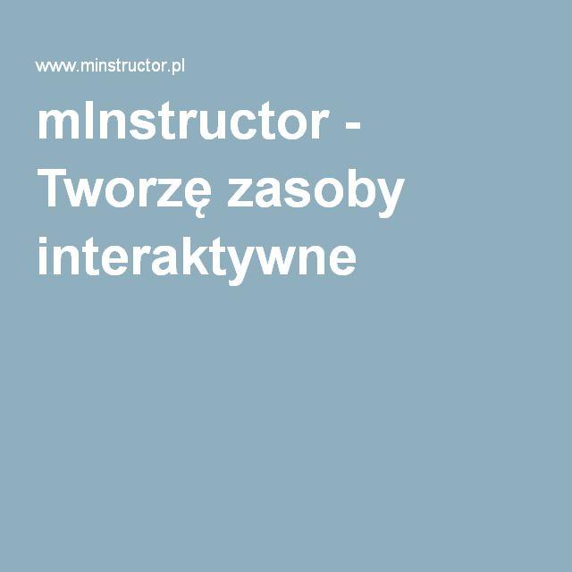 mInstructor - Tworzę zasoby interaktywne