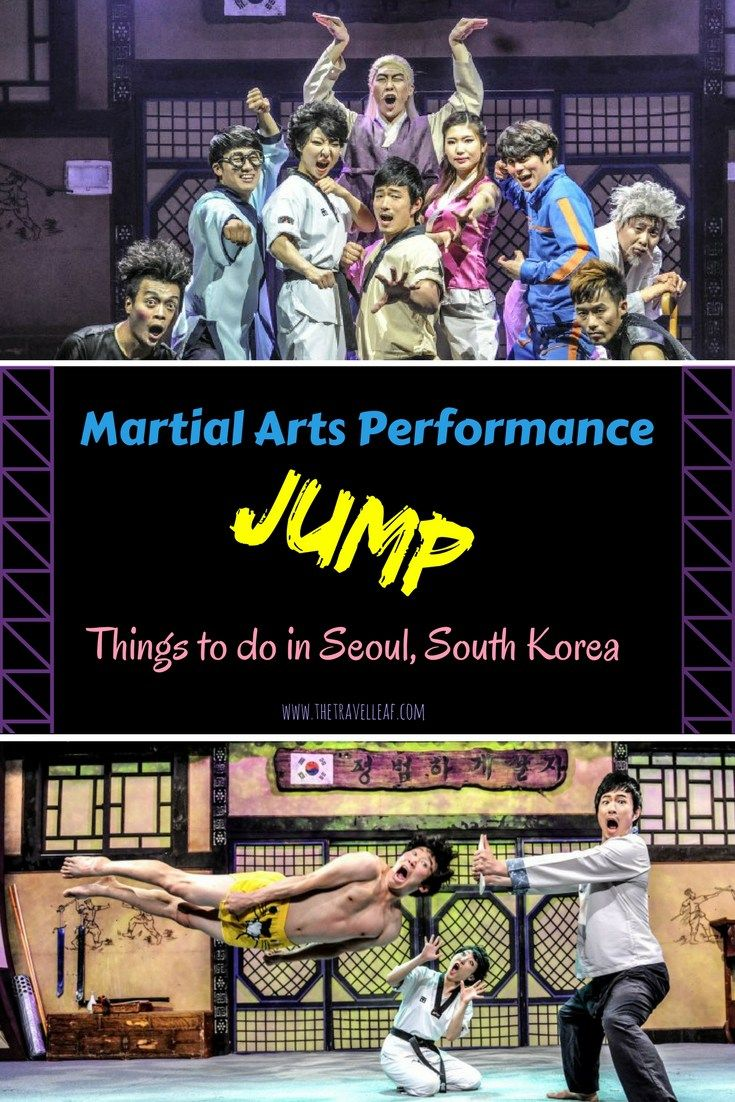 Things to do in Seoul, South Korea. Martial arts performance Jump #seoul #southkorea #martialarts