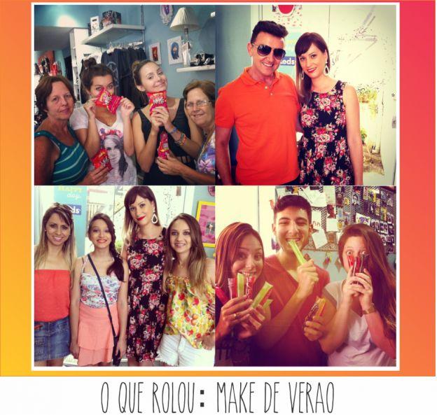 Tudo o que rolou na loja sábado - make de verão com Ana Paula de Toledo do salão de beleza mais fofo da cidade: Belezaria!