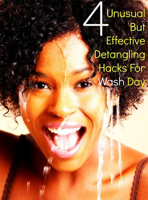 Seriously Natural   Natural Hair, Beauty & Style: 4 Unusual But Effective Detangling Hacks For Wash ...