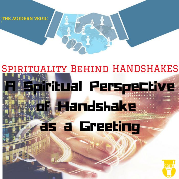 Handshaking is about as prevalent in the business world as pencil skirts, suits, and coffee. But why the heck do we do it? Shaking hands has a long and storied history, and there may be a peculiar reason we greet people this way.  #themodernvedic #greeting #parting #offering_congratulations #expressing_gratitude #agreement #trust #faith #equality #customs #traditions #culture #handshake #grip #negative_energies #positive_energies #physical_contact #touch #physical #subtle_energies #subtle