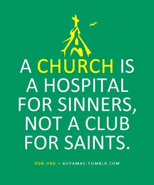 Yup. So the next time we're so adamant that we're going to leave the Catholic Church because of all the sinners and hypocrites, we can remember that there's always room for one more. ...and that's why we're always welcome.